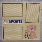 """I Love Sports Soccer""-Premade Scrapbook Page 12x12"