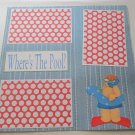 """Where's The Pool? Boy""-Premade Scrapbook Page 12x12"