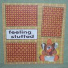 """Feeling Stuffed""-Premade Scrapbook Page 12x12"