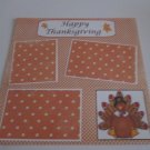 """Happy Thanksgiving c""-Premade Scrapbook Page 12x12"