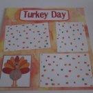 """Turkey Day blc""-Premade Scrapbook Page 12x12"