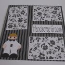 """Handsome Groom a""-Premade Scrapbook Page 12x12"