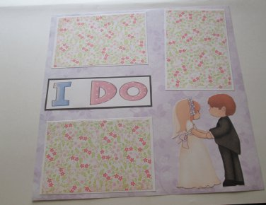 """I Do""-Premade Scrapbook Page 12x12"