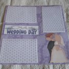 """Our Wedding Day a""-Premade Scrapbook Page 12x12"