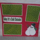 """Baby It's Cold Outside""-Premade Scrapbook Page 12x12"