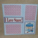 """I Love Snow Boy bl""-Premade Scrapbook Page 12x12"