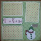 """Mitten Weather""-Premade Scrapbook Page 12x12"