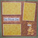 """Our Private Zoo""-Premade Scrapbook Page 12x12"