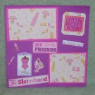 """""""Girl's My Friends""""-Premade Scrapbook Page -8x8 Layout"""