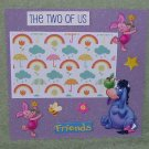 """""""Pooh The Two Of Us Friends""""-Premade Scrapbook Page -8x8 Layout"""