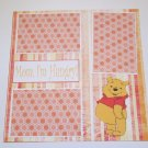 """Pooh Mom I'm Hungry""-Premade Scrapbook Page 12x12"