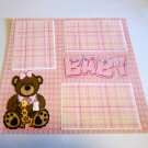"""Baby Girl Bear 2""-Premade Scrapbook Page 12x12"