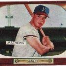Ed Mathews 1955 Bowman #103 EXCELLENT PLUS (EX+)