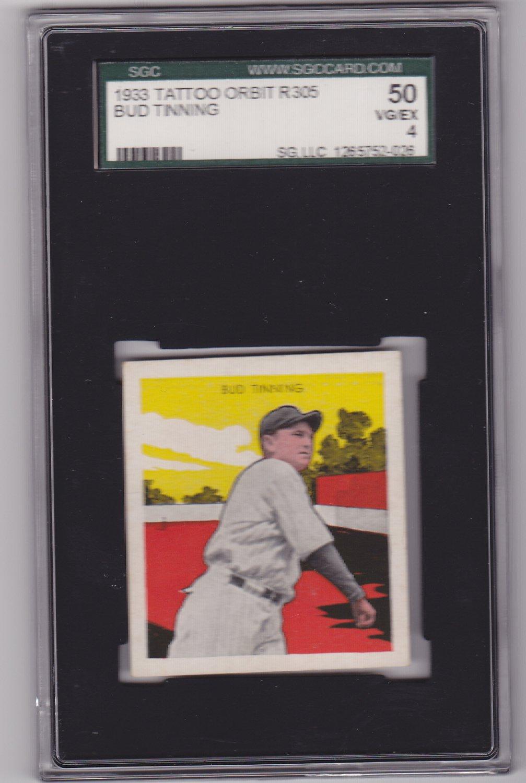 Bud Tinning 1933 Tattoo Orbit R305 Baseball Card Graded SGC 50 VG/EX 4
