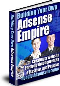 Building a Google Adsense Empire