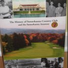 The History of Sunnehanna Country Club and the Sunnehanna Amateur Golf Book Hardcover w/ DJ