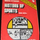 Greater Pittsburgh Illustrated History of Sports Book w/ 1971 Pirates Insert