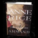 The Vampire Armand by Anne Rice 1998 Hardcover HC