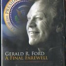 DVD - Gerald R. Ford A Final Farewell