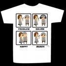 T-shirt PROBLEM SOLVED HAPPY AGAIN design