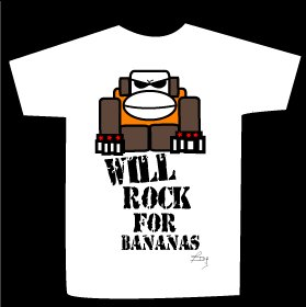 T-shirt WILL ROCK FOR BANANAS design