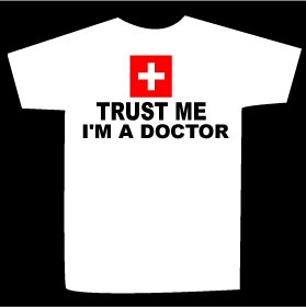 T-shirt TRUST ME I'M A DOCTOR design