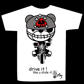 T-shirt drive it! like u stile it design