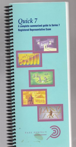 ( USED ) 2005 Pass Perfect : Quick 7 - A complete summarized guide to Series 7
