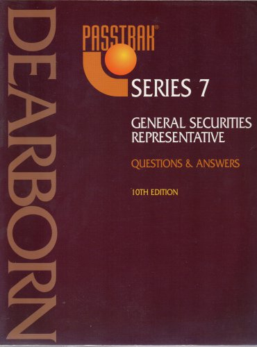 ( USED ) 1998 DEARBORN PASSTRAK : Series 7 Questions & Answers 10th Edition