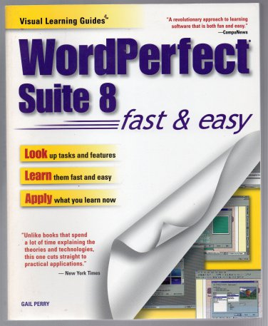 ( Like New ) Visual Learning Guide : WordPerfect Suite 8 Fast & Easy