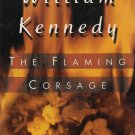 ( USED ) William Kennedy : The Flaming Corsage ( 4 Hours on 4 Cassettes )