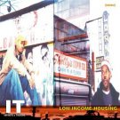 DOM001CD - I.T. - Low Income Housing (CD) DOMINATION RECORDINGS