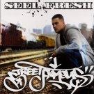 STAR09CD - Seel Fresh - Street Famous (CD) RAPSTAR RECORDS