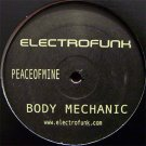 "EF2009 - Body Mechanic - Peaceofmine (12"") ELECTROFUNK RECORDS"