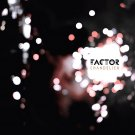 FFINC002CD - Factor - Chandelier (CD) FAKE FOUR INC.