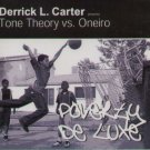 ICON010CD - Tone Theory vs. Oneiro - Poverty De Luxe (CD) ICON RECORDINGS