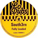 "LODUBS1208006 - South3rn - Fully Loaded (12"") LO DUBS"