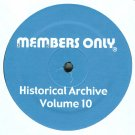 "MO10 - Various - Historical Archives Volume 10 (12"") MEMBERS ONLY"