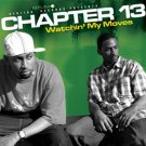 "NR0037 - Chapter 13 - Watchin My Moves (12"") NEBLINA"