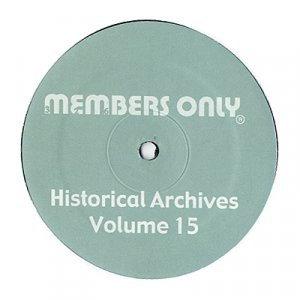 "MO15 - Various - Historical Archives Volume 15 (12"") MEMBERS ONLY"