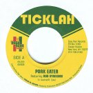 "EASY018 - Ticklah - Pork Eater (7"") EASY STAR RECORDS"