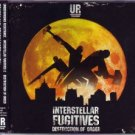 UGCDUR2005 - UR - Interstellar Fugitives 2: Destruction Of Order (DCD) UR / UNDERGROUND GALLERY