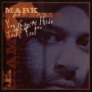 SUBJCD1005 - Mark Williams - You Can't Hide What You Truly Feel (CD) SUBJECT DETROIT
