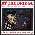 DAMGOOD22CD - Billy Childish - At the Bridge: Folk Variations and New Songs (CD) DAMAGED GOODS