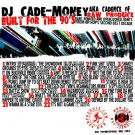 DOMMIX5CD - DJ Cade-Mone - Built For the 90's (CDR) DOMINATION RECORDINGS