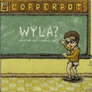 EVP035CD - Copperpot - WYLA? (CD) EV PRODUCTIONS