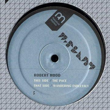 "MPM4 - Robert Hood - The Pace (12"") *M-PLANT"