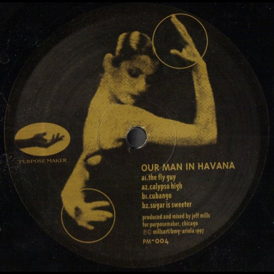 "PMK004 - Jeff Mills - Our Man In Havana (12"") *PURPOSE MAKER"