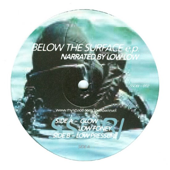 "SSDBI002 - LOW LOW - Below The Surface EP (12"") SAME SOUL DIFFERENT BODY"