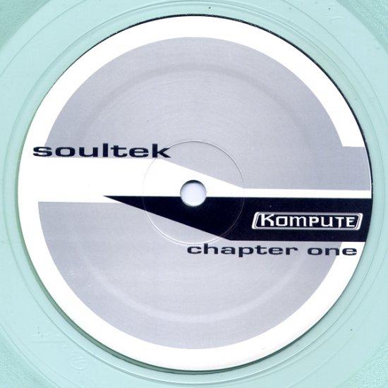 "KOMPUTE010 - Soultek - Chapter One (12"") *KOMPUTE MUZIK"